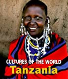 Tanzania (Cultures of the World, Second)