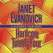 Hardcore Twenty-Four: Stephanie Plum, Book 24 | [Janet Evanovich]
