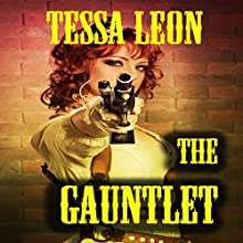 The Gauntlet (       UNABRIDGED) by Tessa Leon Narrated by David Kresser