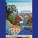 Environmental Psychology: An Introduction (       UNABRIDGED) by Linda Steg, Agnes E. Van Den Berg Narrated by R.C. Bray