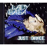 Just Dance: The Remixesby Lady Gaga