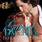 Gabriel's Daughter: The Londo Chronicles, Book 2 | Patricia Simpson