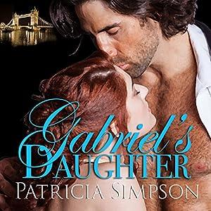 Gabriel's Daughter Audiobook