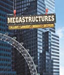 Megastructures: Tallest, Longest, Big...