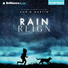 Rain Reign (       UNABRIDGED) by Ann M. Martin Narrated by Laura Hamilton