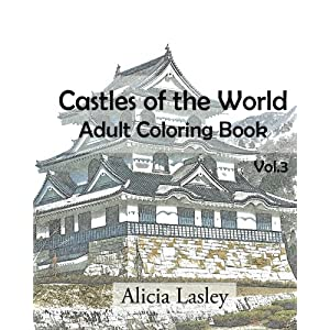 Castles of the World : Adult Coloring Book Vol.3: Castle Sketches For Coloring (Castle Coloring Book Series) (Volume 3)