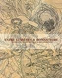 echange, troc Mehdi Korchane - Entre Lumières & romantisme : Dessins du musée des Beaux-Arts d'Orléans