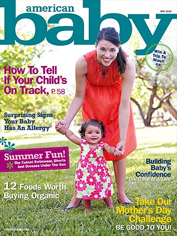 American Baby Magazine (May 2010 : Win A Vacation Getaway Issue!)