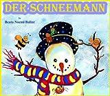 Kinderbücher: Der Schneemann (Illustrierte Kinderbuch Bilderbuch 2) (German Edition)