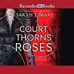A Court of Thorns and Roses | Sarah J. Maas