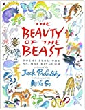 img - for The Beauty of the Beast: Poems from the Animal Kingdom book / textbook / text book