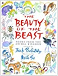 The Beauty of the Beast: Poems from t...