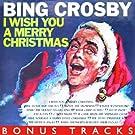 I Wish You A Merry Christmas (With Bonus Tracks)