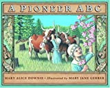img - for A Pioneer ABC book / textbook / text book