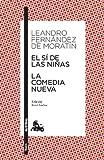 El sí de las niñas / La comedia nueva: Edición de René Andioc. Guía de lectura de Mª Jesús Alcalde (Clásica)