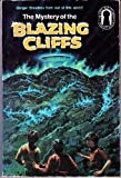 The Mystery of the Blazing Cliffs: (The Three Investigators #32) (0394845048) by Carey, Mary V.