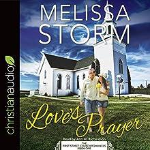 Love's Prayer | Livre audio Auteur(s) : Melissa Storm Narrateur(s) : Ann M. Richardson