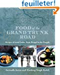 Food of the Grand Trunk Road: Recipes...