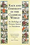 Race and Ethnicity in the Classical World: An Anthology of Primary Sources in Translation