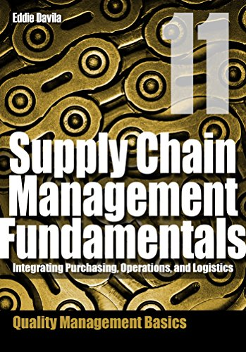 supply-chain-management-fundamentals-11-integrating-purchasing-operations-logistics-module-eleven-su