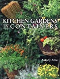 Kitchen Gardens in Containers