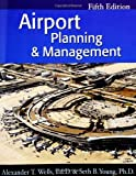 Airport Planning & Management: 5th (Fifth) Edition
