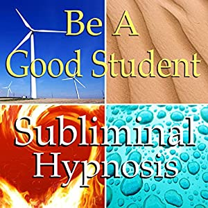 Be a Good Student Subliminal Affirmations Speech