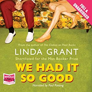 We Had It So Good | [Linda Grant]