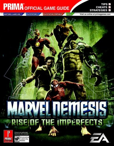 Marvel Nemesis: Rise of the Imperfects (Prima Official Game Guide) (Marvel Nemesis The Imperfects compare prices)