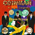 Coinman: An Untold Conspiracy Audiobook by Pawan Mishra Narrated by Stephen L. Vernon
