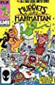 MUPPETS TAKE MANHATTAN (1984 STAR)1-3 Adapts Hit Movie