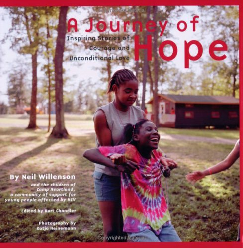 Journey of Hope : Inspiring Stories of Courage And Unconditional Love, NEIL WILLENSON