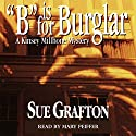 B is for Burglar: A Kinsey Millhone Mystery Audiobook by Sue Grafton Narrated by Mary Peiffer