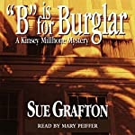 B is for Burglar: A Kinsey Millhone Mystery | Sue Grafton