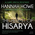 The Hermit of Hisarya: The Sam Smith Mystery Series, Book 5 Audiobook by Hannah Howe Narrated by Suzan Lynn Lorraine