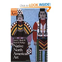 Native North American Art (Oxford History of Art) by Janet Catherine Berlo and Ruth B. Phillips