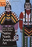 img - for Native North American Art (Oxford History of Art) book / textbook / text book
