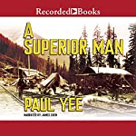 A Superior Man | Paul Yee