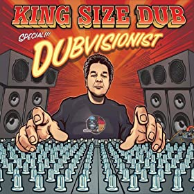 King Size Dub - Dubvisionist Special