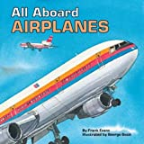 All Aboard Airplanes (All Aboard Books)