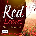 Red Leaves | Sita Brahmachari