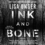 Ink and Bone: A Novel | Lisa Unger