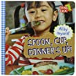 Spoon, Cup, Dinner's Up!: Board Book (All By Myself)