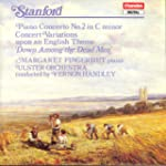 Stanford : Piano Concerto No. 2 in C...
