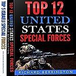 Special Forces 2-Book Bundle: Top 12 United States Special Forces Units and Top 5 Israeli Special Forces | Richard Berrington
