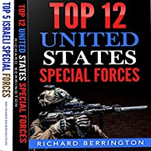 Special Forces 2-Book Bundle: Top 12 United States Special Forces Units and Top 5 Israeli Special Forces | Livre audio Auteur(s) : Richard Berrington Narrateur(s) : George Utley