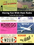 Having Fun With Ham Radio: Letting my...