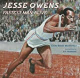 Jesse Owens: Fastest Man Alive