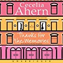 Thanks for the Memories (       UNABRIDGED) by Cecelia Ahern Narrated by Sile Bermingham