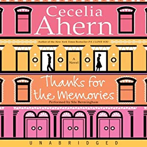 Thanks for the Memories | [Cecelia Ahern]